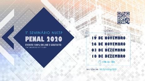 PISAC promove o 1º Seminário NUESP Penal 2020